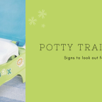 Signs to watch out before potty training your kid.